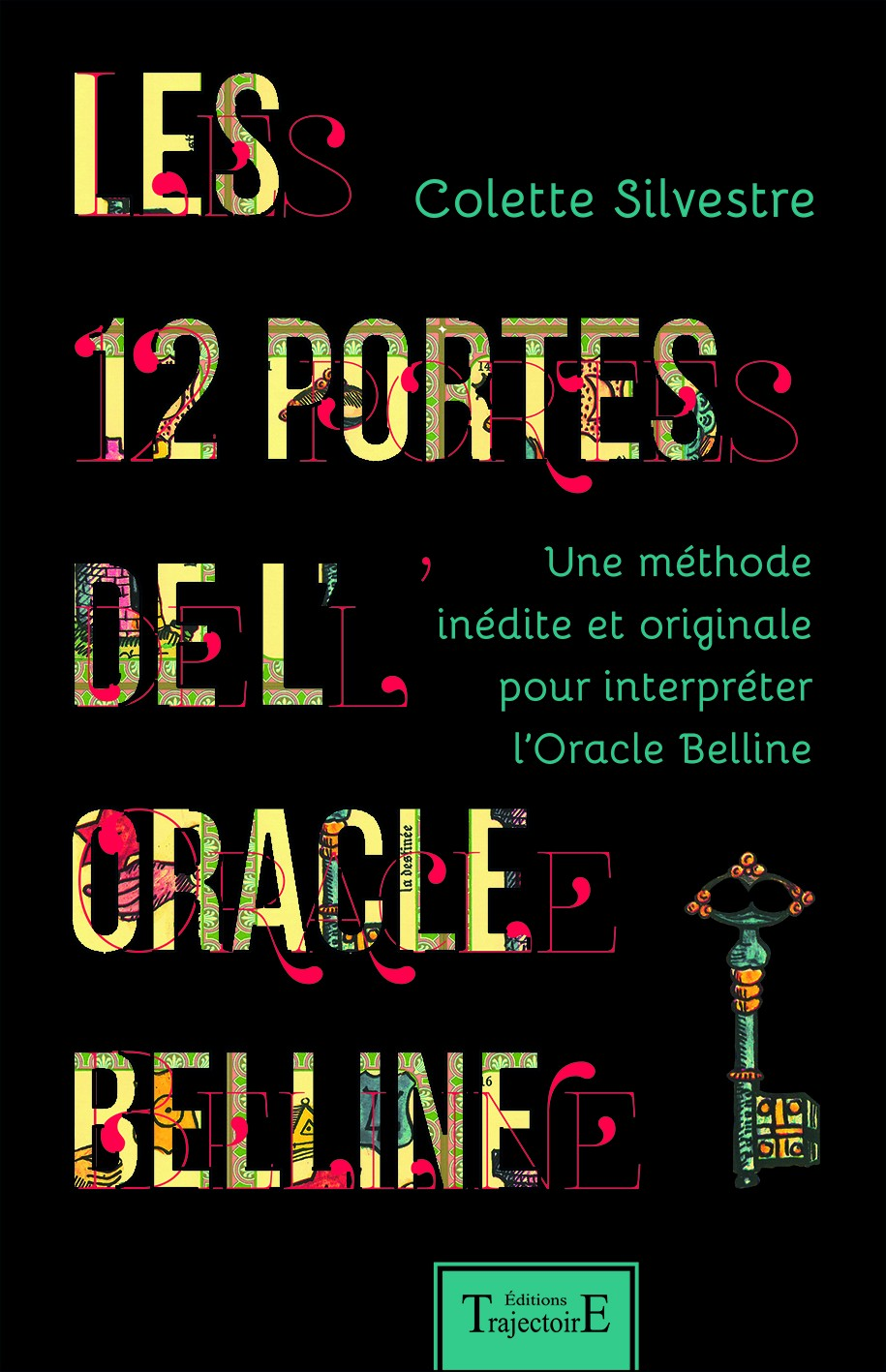 Les 12 portes de l'oracle Belline